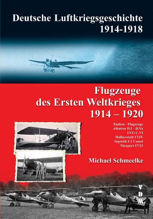 Schmeelke, M.: Flugzeuge des ersten Weltkrieges