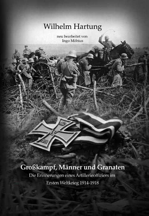 Hartung / Möbius: Großkampf, Männer und Granaten