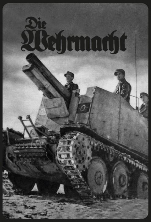 Werbeschild Die Wehrmacht (Panzer)