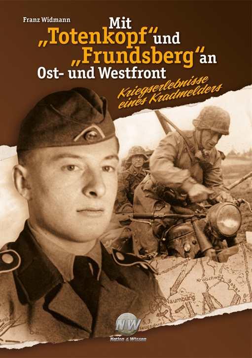 """Widmann, Franz: Mit """"Totenkopf"""" und """"Frundsberg"""""""