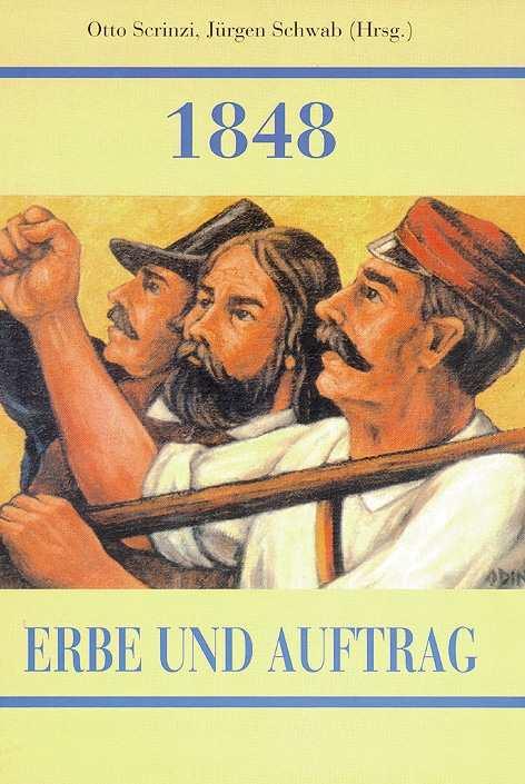 Scrinzi/Schwab (Hrsg.): 1848 Erbe und Auftrag