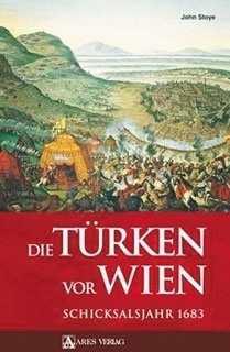 Stoye, John: Die Türken vor Wien