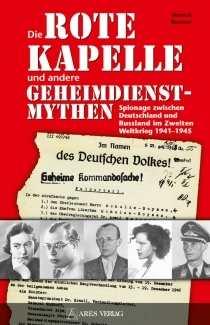 """Roewer, Helmut: Die """"Rote Kapelle"""""""
