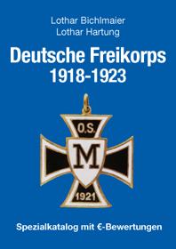 Hartung, Lothar: Deutsche Freikorps 1918-1921