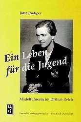 Rüdiger, Dr. Jutta: Ein Leben für die Jugend