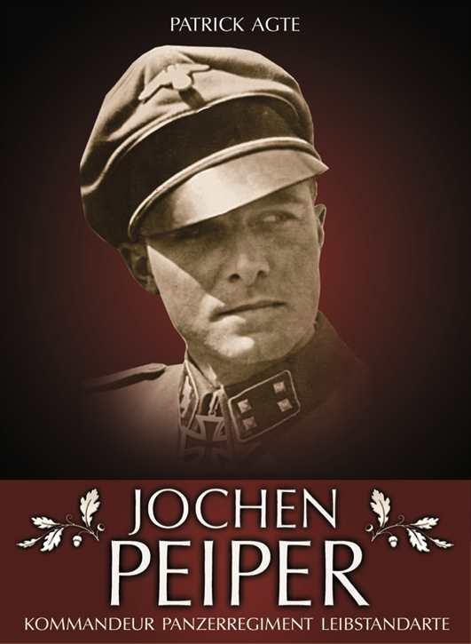 Agte, Patrick: Jochen Peiper