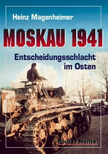 Magenheimer, Heinz: Moskau 1941