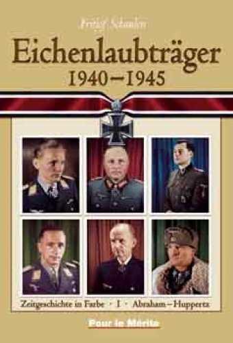 Schaulen, Fritjof: Eichenlaubträger 1940-45 A-H