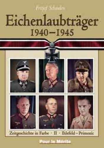 Schaulen, Fritjof: Eichenlaubträger 1940-45 I-P