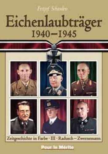 Schaulen, Fritjof: Eichenlaubträger 1940-45 R-Z