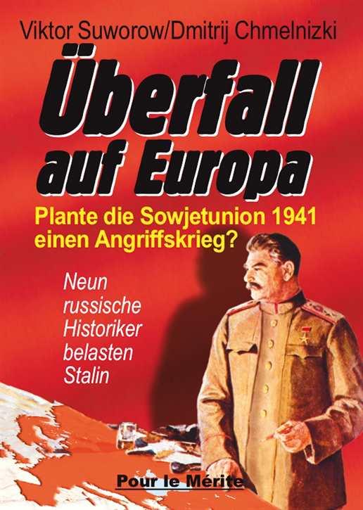 Suworow/Chmelnizki (Hrsg.): Überfall auf Europa