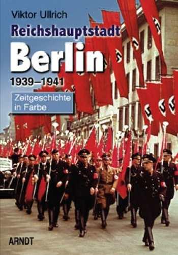 Ullrich, Viktor: Reichshauptstadt Berlin - Band II