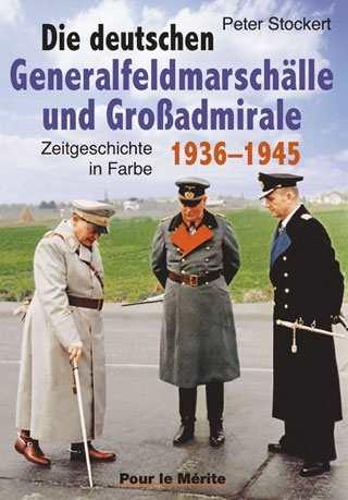 Stockert, P.: Die dt. Generalfeldmarschälle u. G.