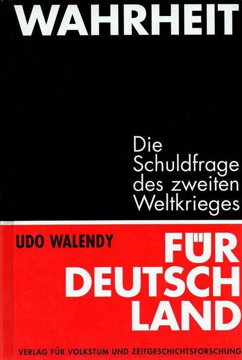 Walendy, Udo: Wahrheit für Deutschland