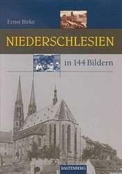 Birke, Ernst: Niederschlesien in 144 Bildern
