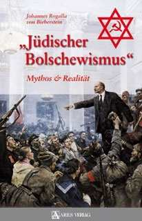 """Bieberstein, J. Rogalla: """"Jüdischer Bolschewismus"""""""