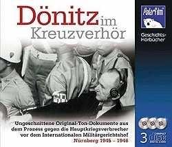 Dönitz im Kreuzverhör, Hörbuch - 3 CDs