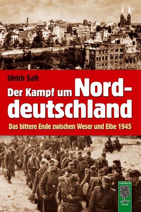 Saft, Ulrich: Der Kampf um Norddeutschland