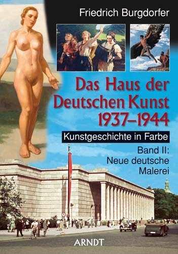 Burgdorfer, F.: Das Haus der Deutschen Kunst Bd.II
