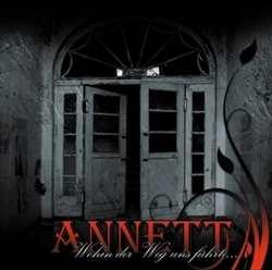 Annett - Wohin der Weg uns führte... , CD
