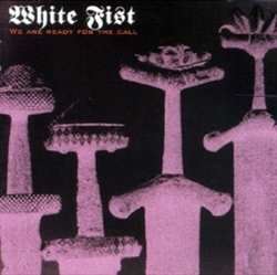 White Fist - We are ready for the call, CD