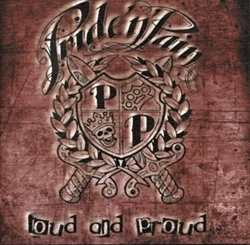 Pride'n'Pain - Loud and Proud, CD