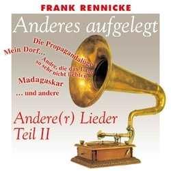 Frank Rennicke - Anders aufgelegt Teil II, CD