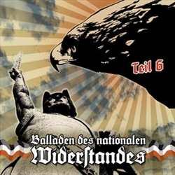 Balladen des nationalen Widerstandes Teil 6, CD