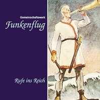 Funkenflug - Rufe ins Reich, CD