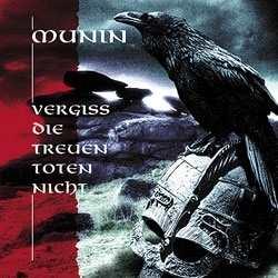 Munin - Vergiß die treuen Toten nicht, CD