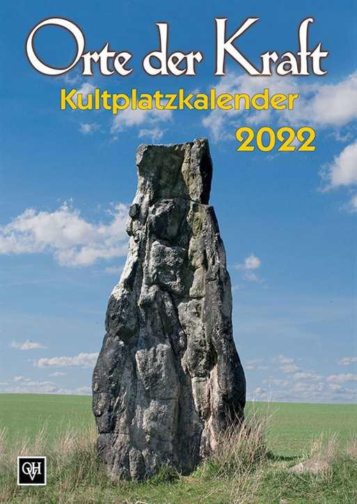 Kalender - Orte der Kraft - Kultplatzkalender 2022