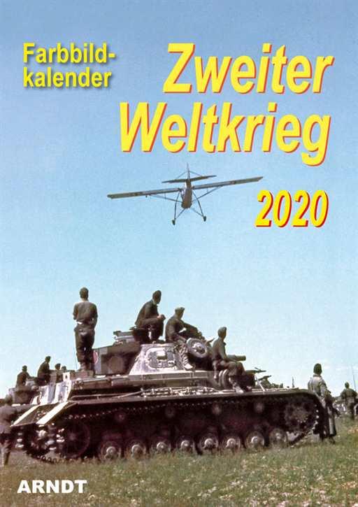 Kalender - Zweiter Weltkrieg in Farbe 2020