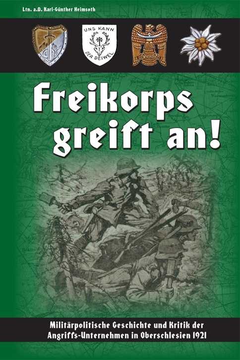Heimsoth, Ltn. Karl-Günther: Freikorps greift an!