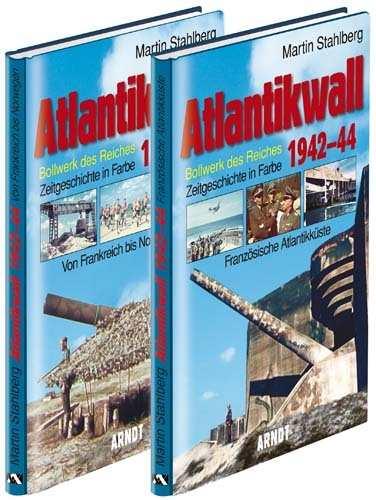 Stahlberg, M.: Atlantikwall  1942-44, Bände 1 u. 2