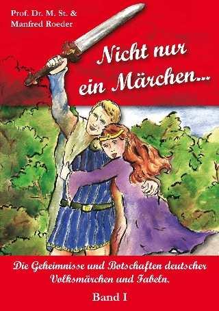 Roeder, Manfred: Nicht nur ein Märchen...