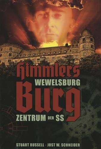 Russell, S./Schneider, J.W: Heinrich Himmlers Burg