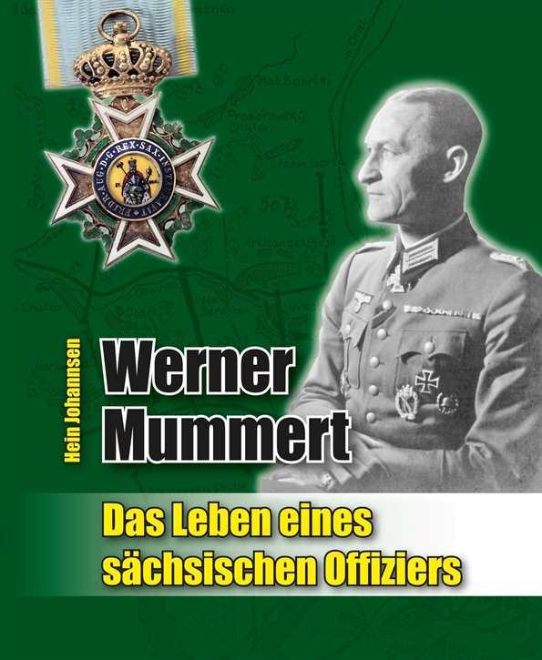 W. Mummert - Das Leben eines sächsischen Offiziers