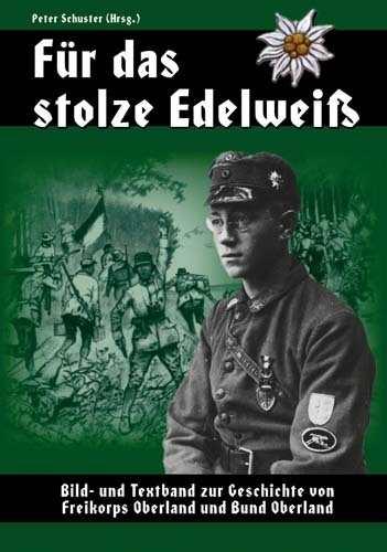 Schuster, Peter (Hrsg.): Für das stolze Edelweiß