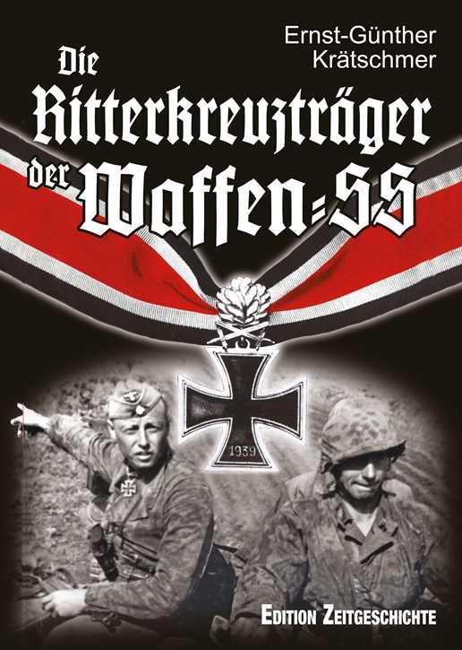 Krätschmer: Die Ritterkreuzträger der Waffen-SS