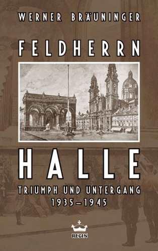 Bräuninger, Werner: Feldherrnhalle