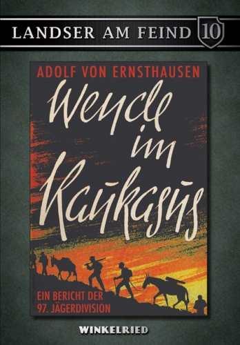 Ernsthausen, Adolf von: Wende im Kaukasus