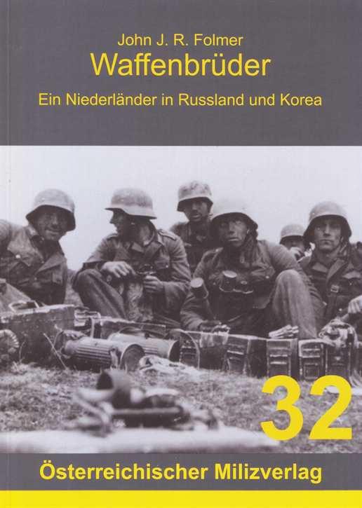 Folmer, John J. R.: Waffenbrüder