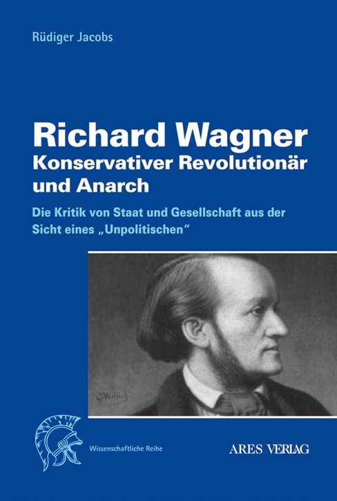 Jacobs, Rüdiger: Richard Wagner