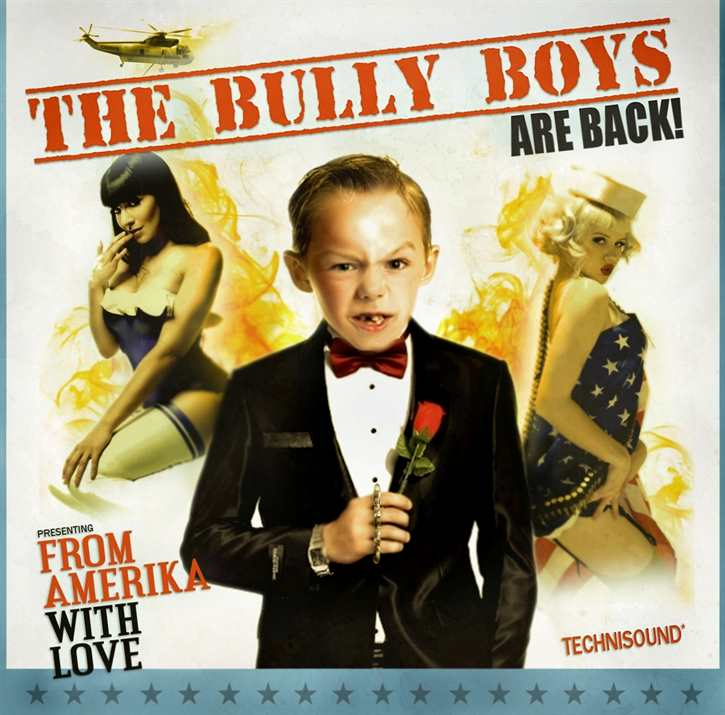The Bully Boys - From Amerika with Love, CD