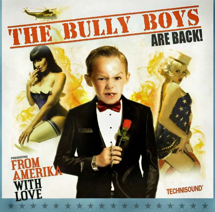 The Bully Boys - From Amerika with Love, CD-DIGI