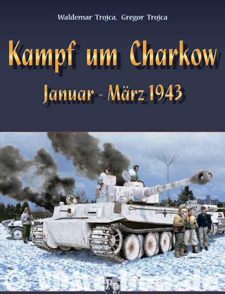 Trojca, Waldemar & Gregor: Kampf um Charkow