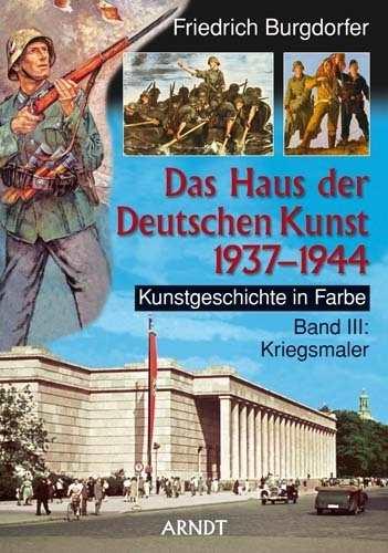 Burgdorfer, F.: Das Haus d. Deutschen Kunst Bd.III