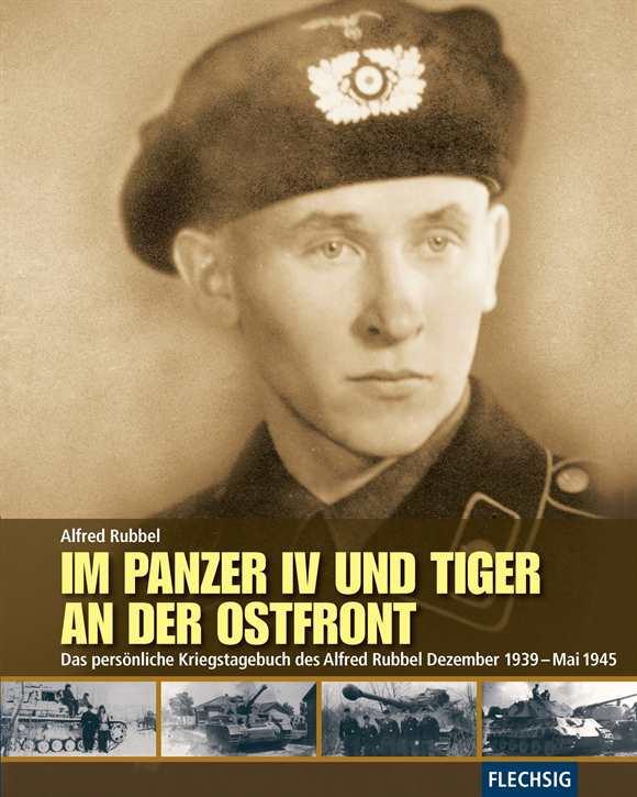 Rubbel, A.: Im Panzer IV und Tiger an der Ostfront