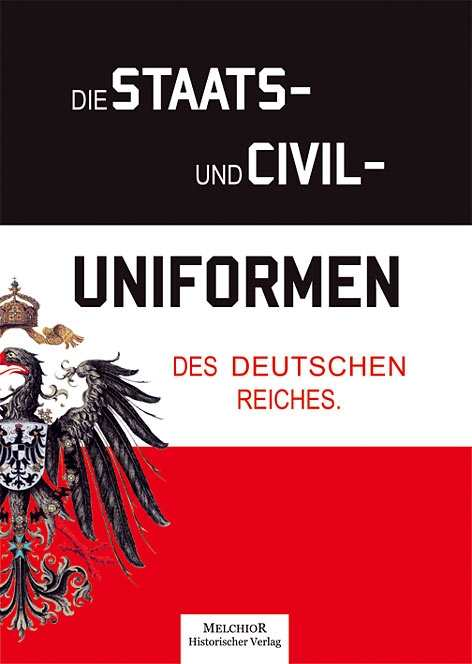 Rumpf, Emil: Die Staats- und Civil-Uniformen...