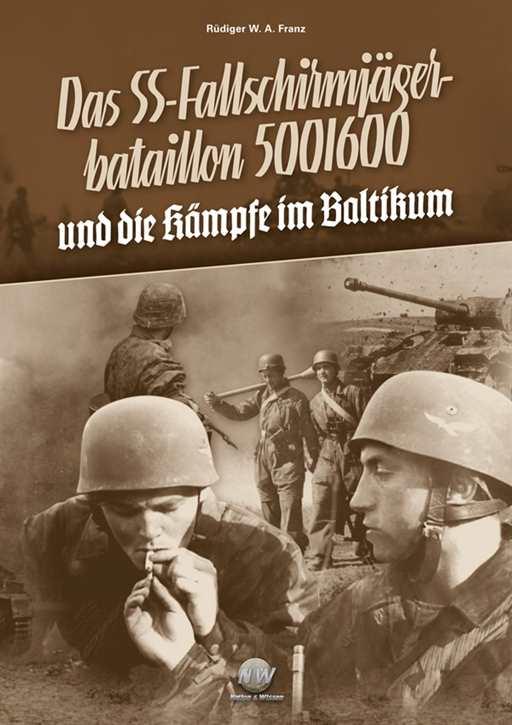 Franz, Rüdiger: Das SS-FschJgBtl 500/600 Bd. 2